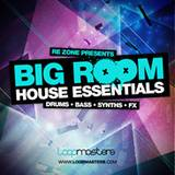 Loopmasters Big Room House Essentials