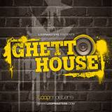 Loopmasters Ghetto House