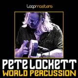 Loopmasters Pete Lockett World Percussion