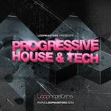 Loopmasters Progressive House & Tech