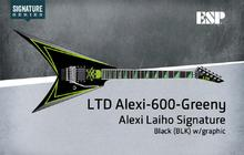 LTD Alexi-600 Greeny - Black