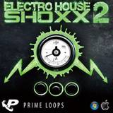 Prime Loops Electro House Shoxx 2