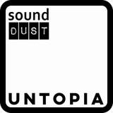 Sound Dust Untopia