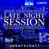Ueberschall Late Night Session