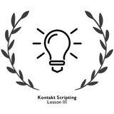 Xtant Audio Kontakt Scripting: Lesson 3
