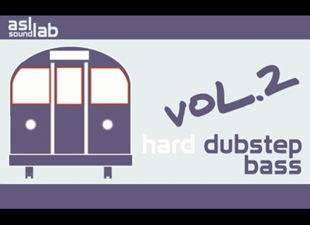 ASL SoundLab Hard Dubstep Bass Vol.2