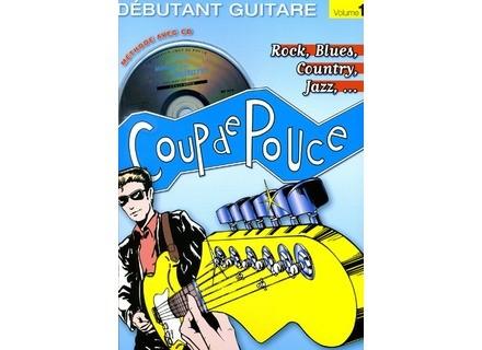 Coup de pouce Débutant Guitare Rock - Volume 1