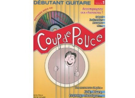 Coup de pouce Débutant Guitare - Volume 1