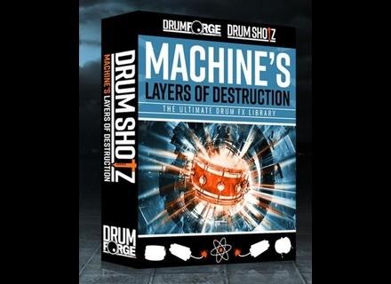 Drumforge Drumshotz Machine's Layers of Destruction