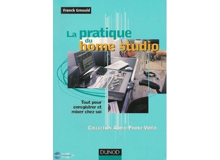 Dunod La pratique du Home Studio