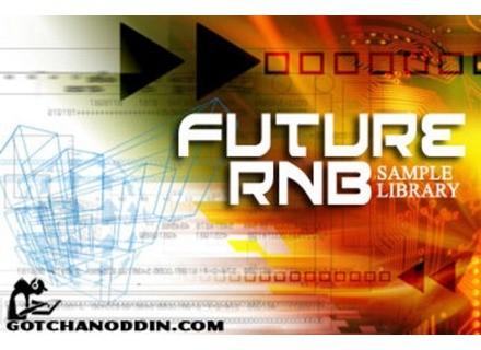 Gotchanoddin' Future RnB