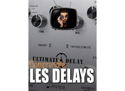 Les tutos d'Anto Comprendre les delays