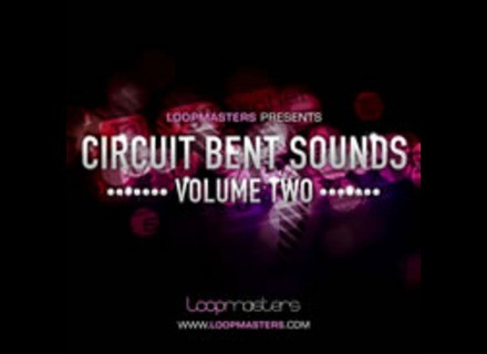 Loopmasters Circuit Bent Sounds Vol. 2