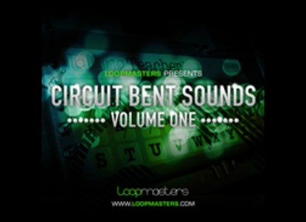 Loopmasters Circuit Bent Sounds Vol1