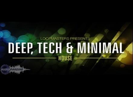 Loopmasters Deep, Tech & Minimal House