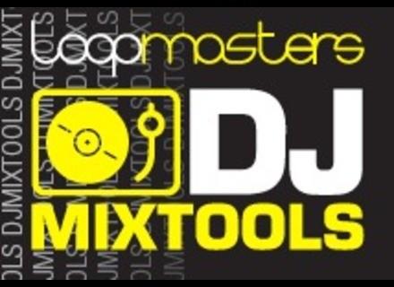 Loopmasters DJ Mixtools