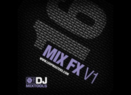 Loopmasters DJ Mixtools 16: Mix FX