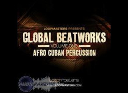 Loopmasters Global Beatworks Vol.1 - Afro Cuban Percussion