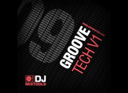 Loopmasters Groove Tech Vol. 1 - DJ Mix Tools 09