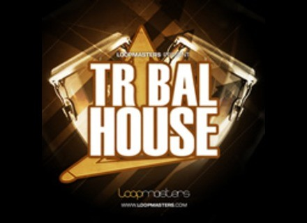 Loopmasters Tribal House