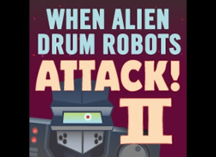 Loopmasters When Alien Drum Robots Attack 2