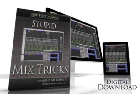 Multi-Platinum Stupid Mix Tricks
