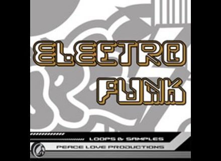 Peace Love Productions Electro Funk