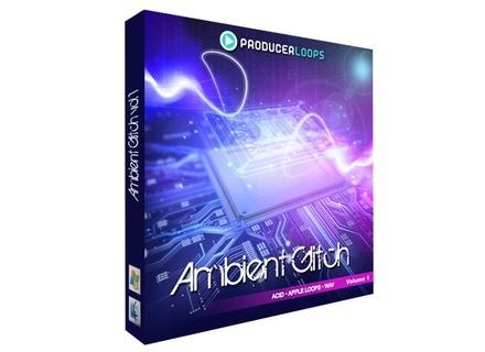 Producer Loops Ambient Glitch Vol. 1
