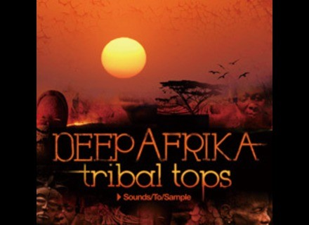Sound To Sample DEEP AFRIKA TRIBAL TECH TOPS