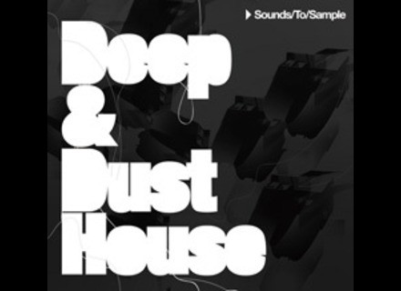 Sound To Sample DEEP & DUST HOUSE