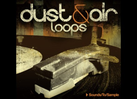 Sound To Sample DUST & AIR LOOPS