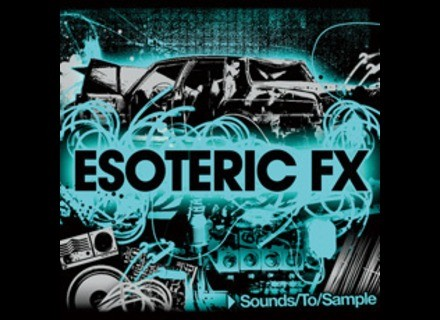 Sound To Sample Esoteric FX
