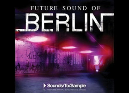Sound To Sample Future Sound Of Berlin