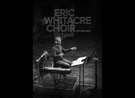Spitfire Audio Eric Whitacre Choir