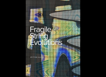 Spitfire Audio Fragile String Evolutions