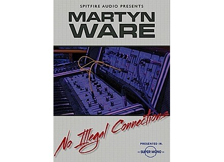 Spitfire Audio Martyn Ware No Illegal Connections