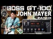 BOSS GT-100 JOHN MAYER Overdrive Tone GUITAR PATCHES [USB Recording].