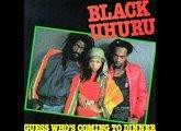 Black Uhuru - Guess whos coming to dinner