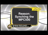 Propellerhead Reason: Synching The MPC500 | WinkSound