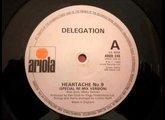 Delegation - Heartache n° 9 (version longue HQ - 1980)
