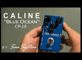 "Guitar Effects - CALINE  "" Blue Ocean "" CP-19"