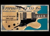 ES 335 Pro EPIPHONE 2012 NA By GIBSON Impro JAZZ Out of Nowhere Jean Luc LACHENAUD
