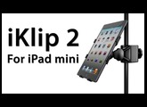 [Review] iKlip 2 For iPad mini From IK Multimedia - iPad Microphone Stand Adapter