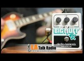 Win a Free Electro-Harmonix Big Muff Pi with Tone Wicker from The Flo Guitar Enthusiasts Radio Show