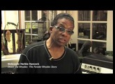Down the Rhodes Webisode  Herbie Hancock