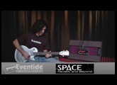 Eventide Space: Reverb and Beyond!