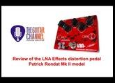 LNA Effects distortion pedal Patrick Rondat signature model Mk II