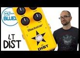 Blackstar LT Dist Pedal Demo