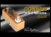 ► DONNER - Surge Rotater ( Reverb ) ♫♪ HD