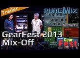 GearFest 2013 Mix Off
